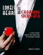 Lonely Heart Meets Charming Sociopath