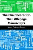 The Chainbearer: Or, The Littlepage Manuscripts