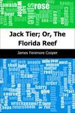 Jack Tier; Or, The Florida Reef