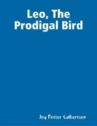 Leo, the Prodigal Bird