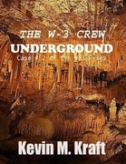 The W-3 Crew: Underground: Case #2 of the W-3 Files