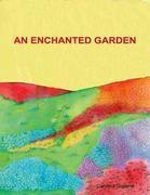 An Enchanted Garden