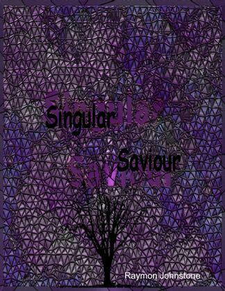 Singular Saviour