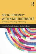 Social Diversity within Multiliteracies: Complexity in Teaching and Learning: Complexity in Teaching and Learning