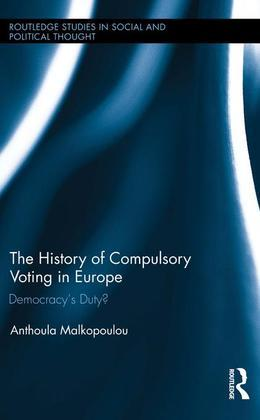 The History of Compulsory Voting in Europe: Democracy's Duty?
