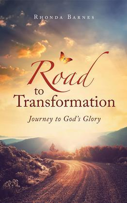 Road to Transformation: Journey to God's Glory