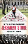 The Collegiate Misadventures of Jeremiah Stone