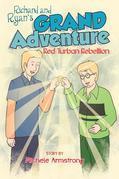 Richard And Ryan's Grand Adventure: Red Turban Rebellion