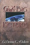 God's Big Picture: Finding Yourself In God's Plan
