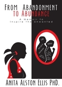 From Abandonment to Abundance