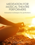 Meditation for Musical Theater Performers