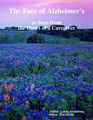 The Face of Alzheimer's as Seen from the Heart of a Caregiver