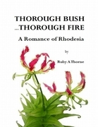 Thorough Bush ... Thorough Fire