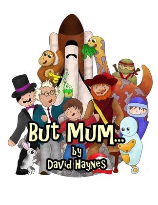 But Mum...