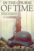 In the Course of Time: Book Two