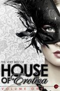 The Very Best of House of Erotica: Volume 1