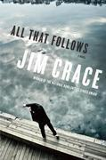 All That Follows: A Novel