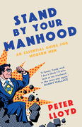 Stand By Your Manhood: A Game-Changer for Modern Men