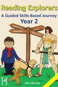 Reading Explorers Year 2: A Guided Skills-Based Journey