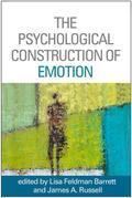 The Psychological Construction of Emotion