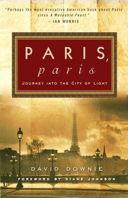 Paris, Paris: Journey into the City of Light