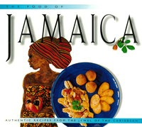 The Food of Jamaica: Authentic Recipes from the Jewel of the Caribbean