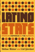 Latino Stats: American Hispanics by the Numbers