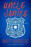Uncle Janice: A Novel