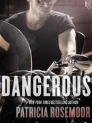 Dangerous: A Loveswept Romantic Suspense