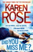 Karen Rose - Did You Miss Me?