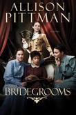 The Bridegrooms: A Novel