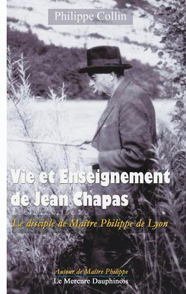 Vie et Enseignement de Jean Chapas