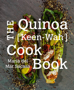 The Quinoa [Keen-Wah] Cookbook