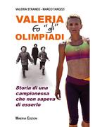 "Valeria fa ""gli"" Olimpiadi"