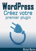 Créez votre premier plugin pour WordPress