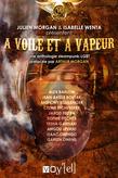 Anthologie : A Voile et à vapeur