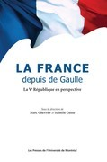 La France depuis de Gaulle. La Ve Rpublique en perspective