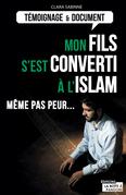 Mon fils s'est converti à l'islam