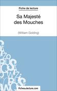 Fiche de lecture : Sa Majesté des Mouches
