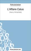 Fiche de lecture : L'Affaire Caïus