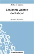 Fiche de lecture : Les cerfs-volants de Kaboul