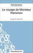 Fiche de lecture : Le voyage de Monsieur Perrichon