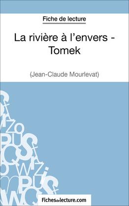 Fiche de lecture : La rivière à l'envers - Tomek