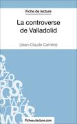 La controverse de Valladolid de Jean-Claude Carrière (Fiche de lecture)