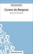 Cyrano de Bergerac d'Edmond Rostand (Fiche de lecture)