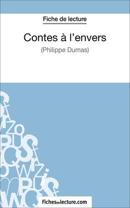 Contes à l'envers de Philippe Dumas (Fiche de lecture)
