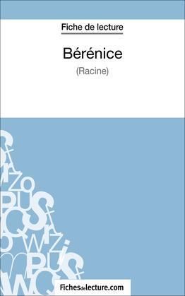 Bérénice de Racine (Fiche de lecture)