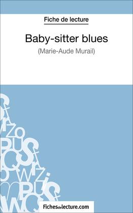 Baby-sitter blues de Marie-Aude Murail (Fiche de lecture)