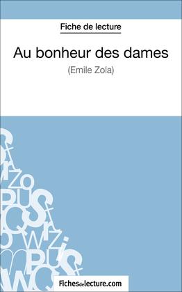 Au bonheur des dames d'Émile Zola (Fiche de lecture)