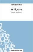 Antigone de Jean Anouilh (Fiche de lecture)